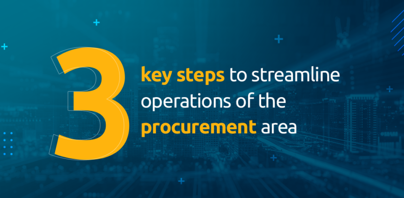 Procurement that Flows™: 3 key steps to streamline operations of the procurement area